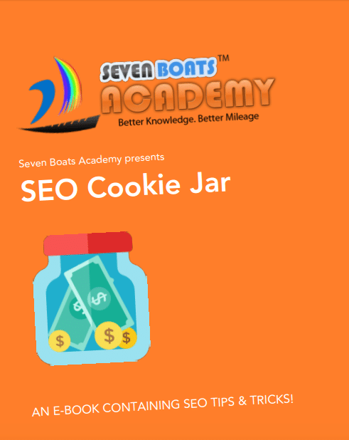 SEO Cookie Jar Ebook by Seven Boats Academy