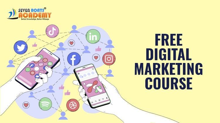 Free Digital Marketing Course 1 - free digital marketing course 7boats