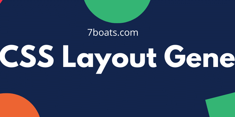 top 5 css layout generator tools 7boats