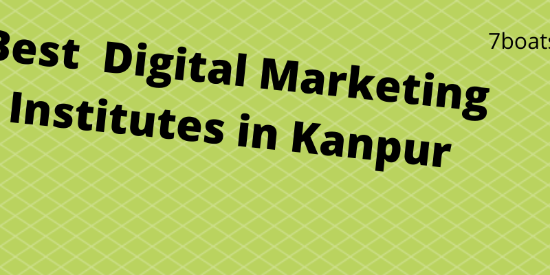 Best Digital Marketing Institutes in Kanpur