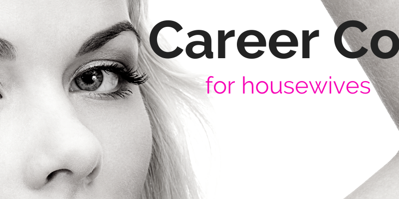 career courses for housewives to earn money