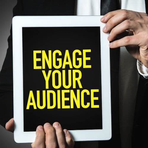 How to engage users - website user engagement tips - Engage your audience