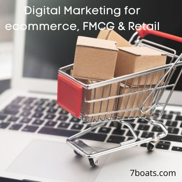 Digital Marketing Services for e-Commerce, FMCG & Retail Sectors
