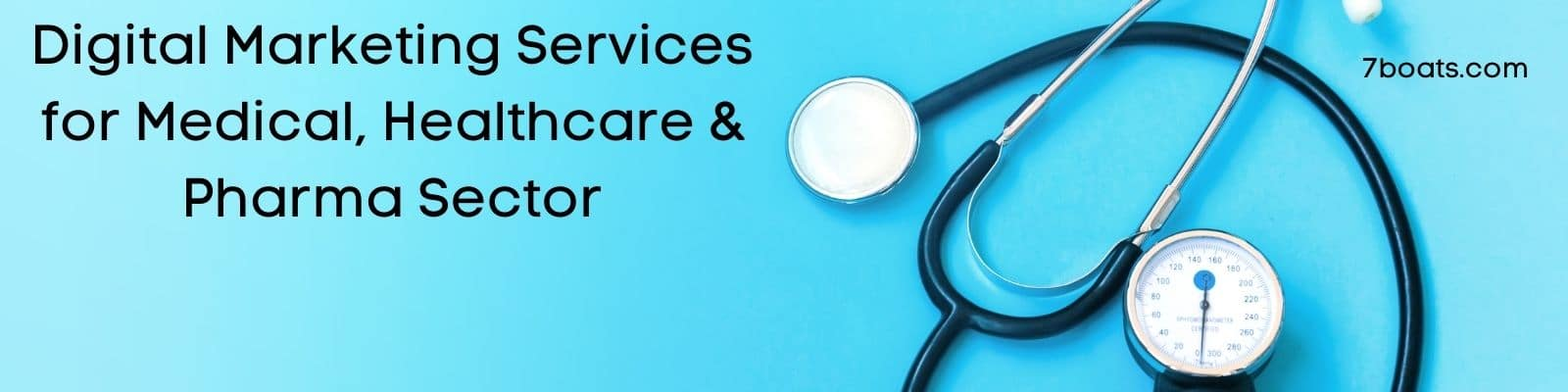 Digital Marketing Services for Medical, Healthcare & Pharma Sector