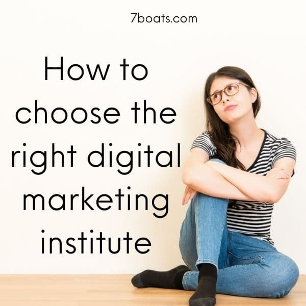 How to choose right digital marketing course & best digital marketing institute for you 1 - How to choose the right digital marketing course