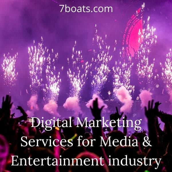 digital marketing services for media and entertainment industry