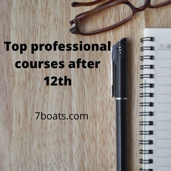 top professional courses after 12th - 7boats