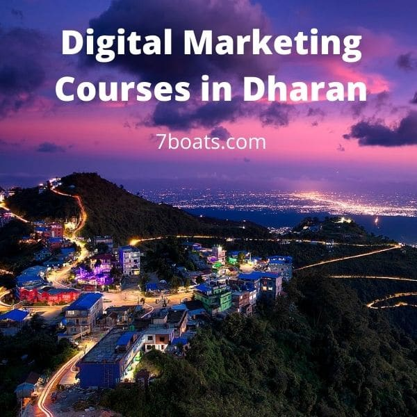 5 Best Digital Marketing Courses in Dharan with Contact Details 1 - Digital Marketing Courses in Dharan 7boats