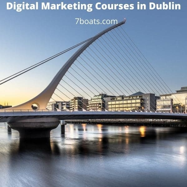 5 Best Digital Marketing Courses in Dublin with Contact Details 1 - Digital Marketing Courses in Dublin 7boats